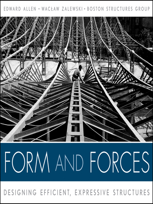 Form and Forces (eBook): Designing Efficient, Expressive Structures