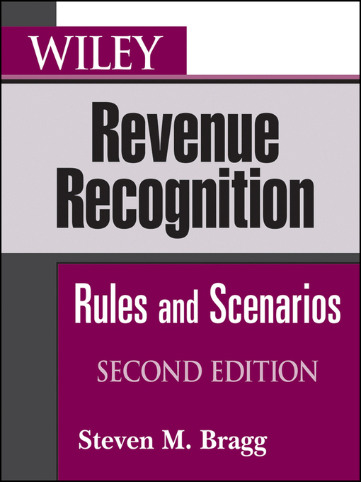 Wiley Revenue Recognition (eBook): Rules and Scenarios