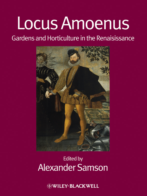 Locus Amoenus (eBook): Gardens and Horticulture in the Renaissance