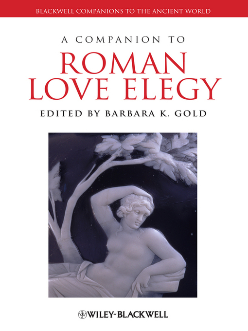 A Companion to Roman Love Elegy (eBook)
