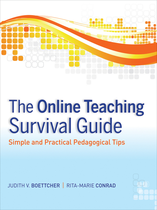 The Online Teaching Survival Guide (eBook): Simple and Practical Pedagogical Tips