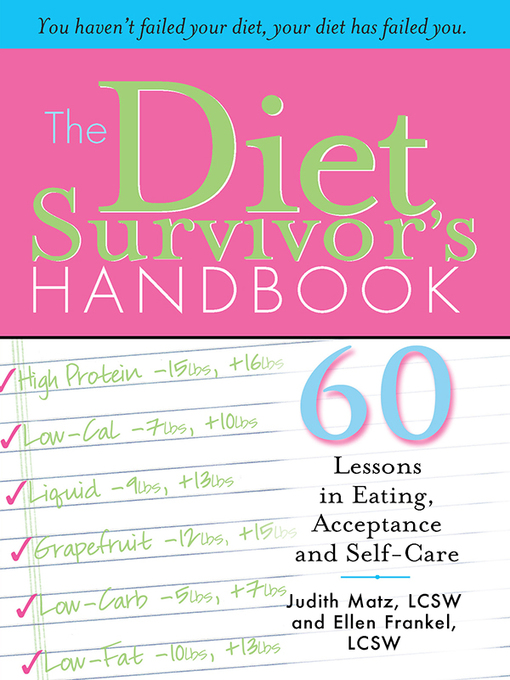 Diet Survivor's Handbook (eBook): 60 Lessons in Eating, Acceptance and Self-Care
