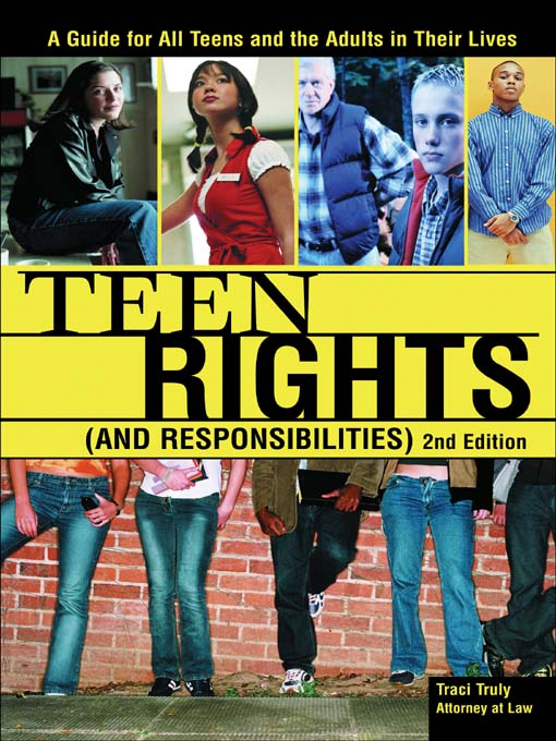 Teen Rights (and Responsibilities), 2E. Edition: 2