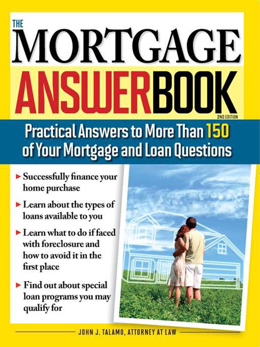 practical answers to more than 150 of your mortgage and loan questions