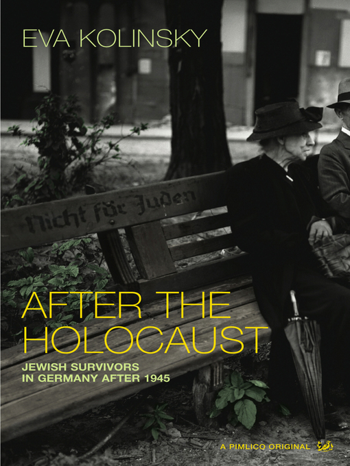 After the Holocaust (eBook): Jewish Survivors in Germany after 1945
