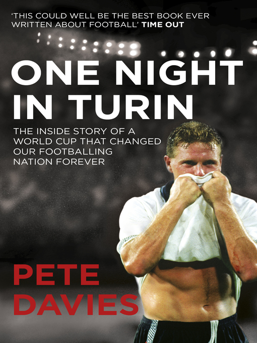 One Night in Turin: The Inside Story of a World Cup That Changed Our Footballing Nation Forever (eBook)