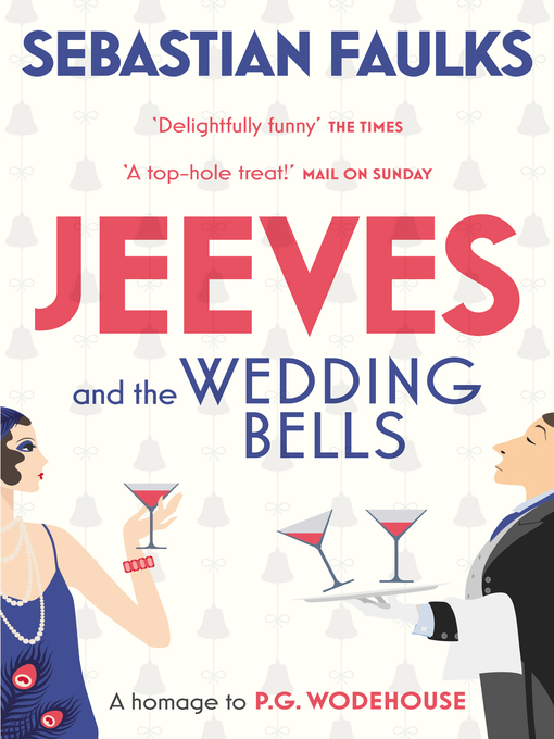 Jeeves and the Wedding Bells (eBook)