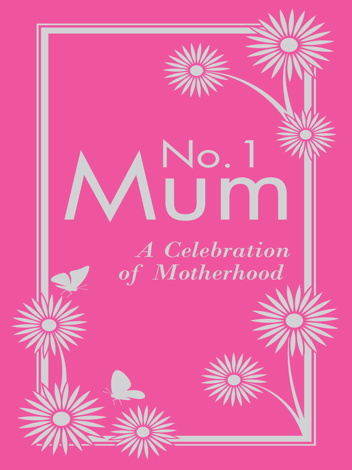 No. 1 Mum (eBook): A Celebration of Motherhood