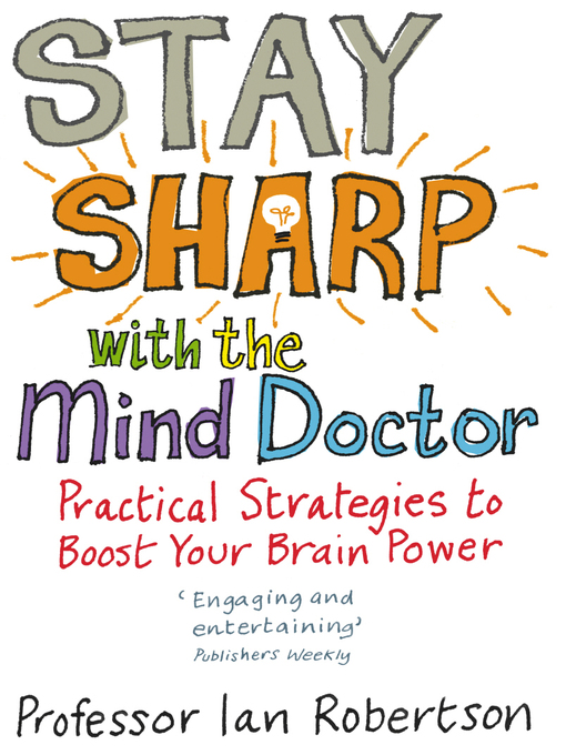 Stay Sharp With the Mind Doctor (eBook): Practical Strategies to Boost Your Brain Power