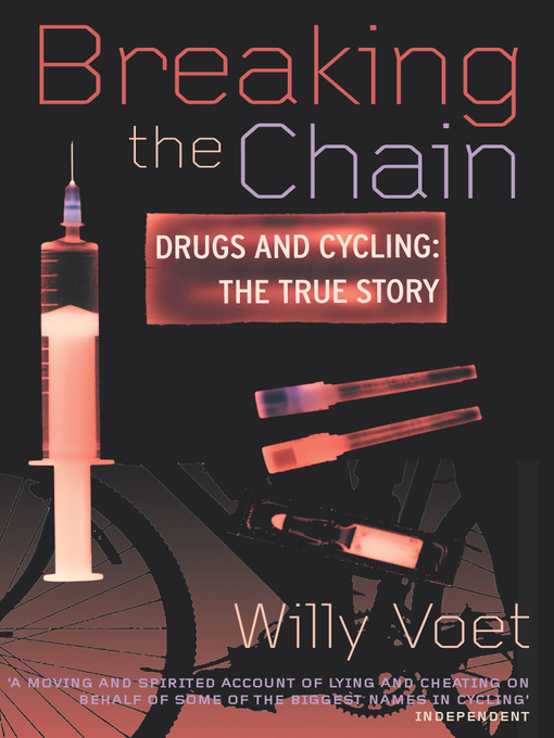 Breaking the Chain: Drugs and Cycling - The True Story (eBook)