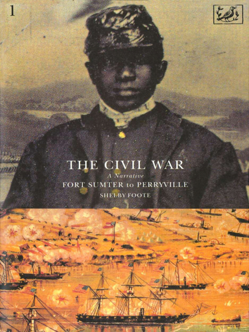 The Civil War, Volume I: Fort Sumter to Perryville (eBook)