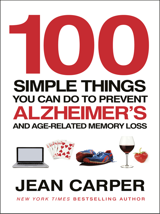 100 Simple Things You Can Do to Prevent Alzheimer's (eBook): And Age-Related Memory Loss