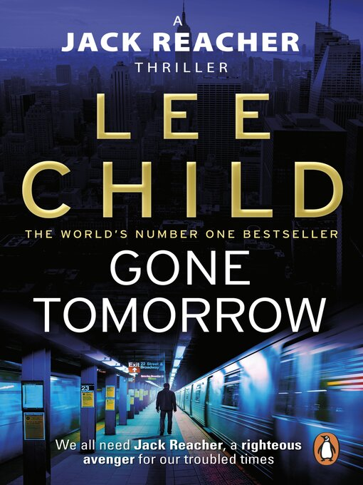 Gone Tomorrow: Jack Reacher Series, Book 13 - Jack Reacher (eBook)