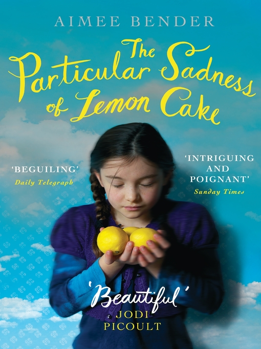 The Particular Sadness of Lemon Cake (eBook)