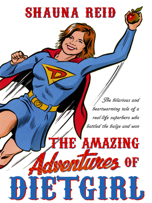 The Amazing Adventures of Dietgirl (eBook)