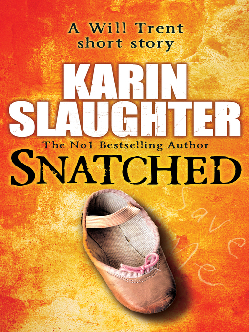 Snatched (eBook): Will Trent Series, Book 6