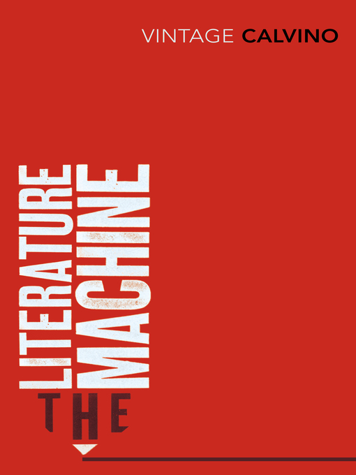 The Literature Machine: Essays (eBook)