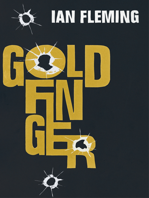 Goldfinger (eBook): James Bond Series, Book 7