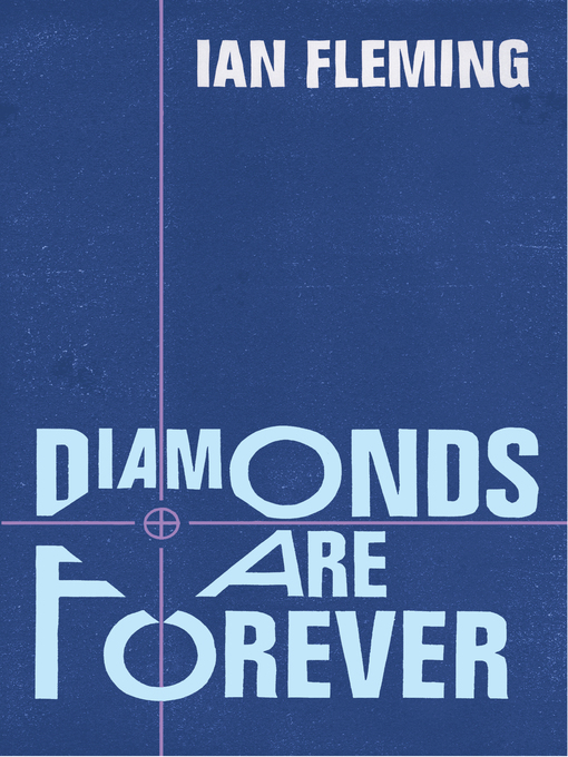 Diamonds are Forever (eBook): James Bond Series, Book 4