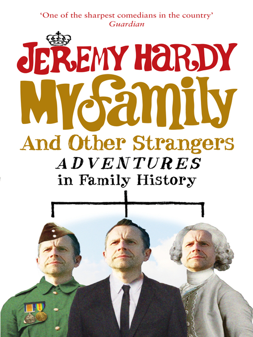My Family and Other Strangers (eBook): Adventures in Family History