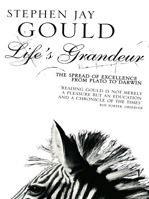Life's Grandeur (eBook): The Spread of Excellence From Plato to Darwin