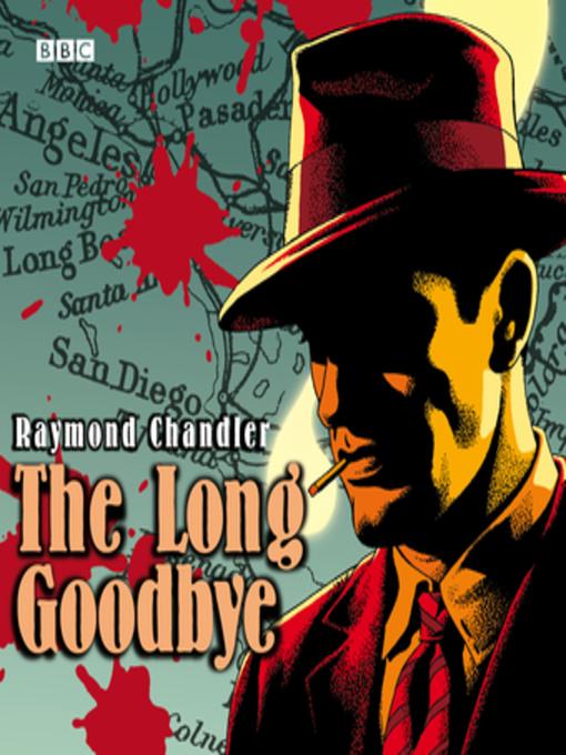the long goodbye raymond chandler essay