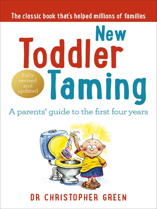 New Toddler Taming: The World's Bestselling Parenting Guide fully revised and updated (eBook)