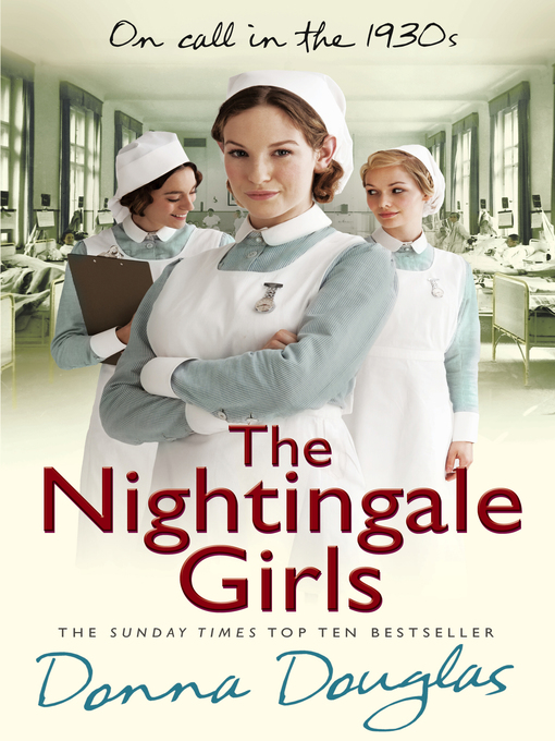 The Nightingale Girls: (Nightingales 1) (eBook)