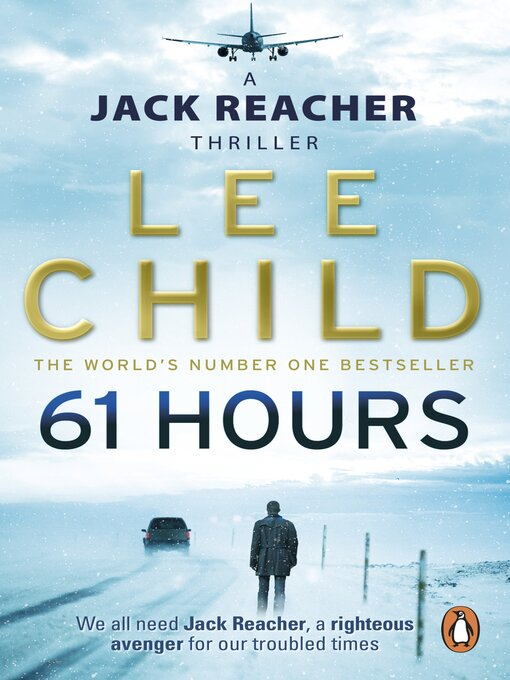 61 Hours (eBook): Jack Reacher Series, Book 14