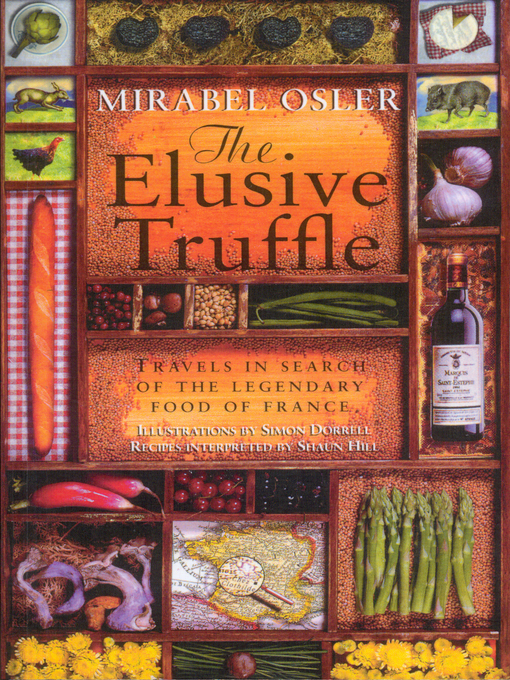 The Elusive Truffle (eBook): Travels In Search Of The Legendary Food Of France