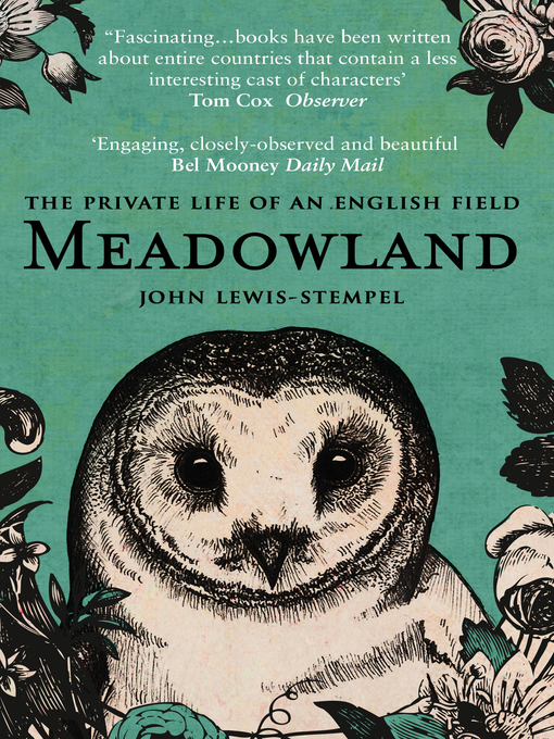 Meadowland (eBook): The Private Life of an English Meadow