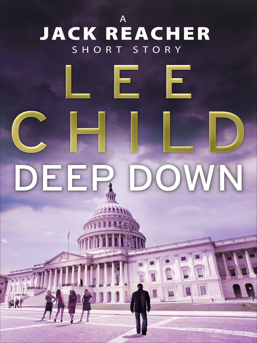 Deep Down (eBook): A Jack Reacher Story