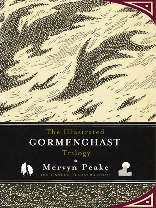 The Illustrated Gormenghast Trilogy (eBook)