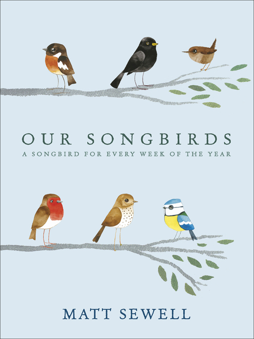 Our Songbirds: A songbird for every week of the year (eBook)
