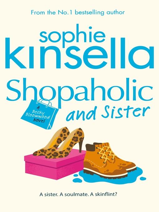 Shopaholic & Sister: Shopaholic Series, Book 4 - Shopaholic (eBook)