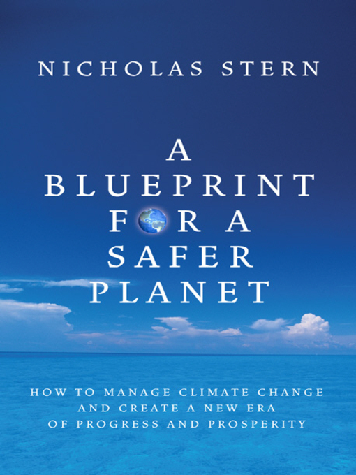 A Blueprint for a Safer Planet (eBook): How to Manage Climate Change and Create a New Era of Progress and Prosperity