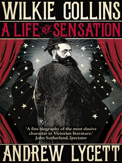 Wilkie Collins (eBook): A Life of Sensation