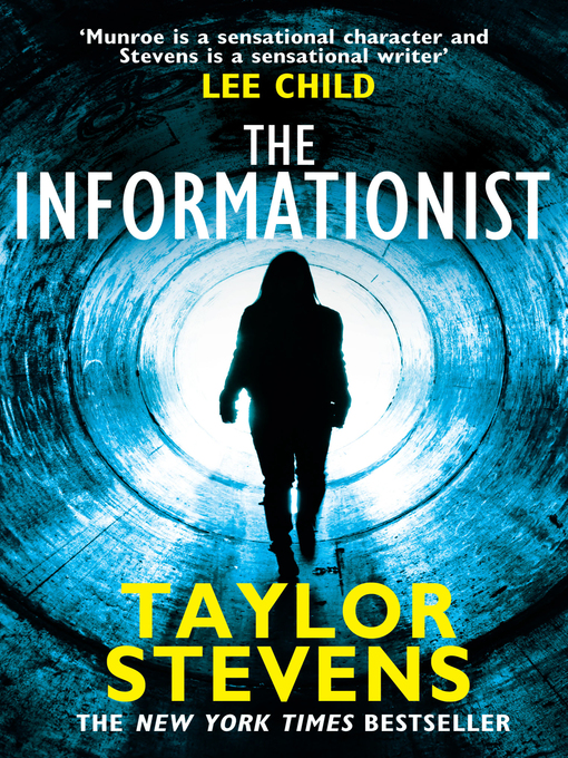 The Informationist (eBook): Vanessa Michael Munroe Series, Book 1
