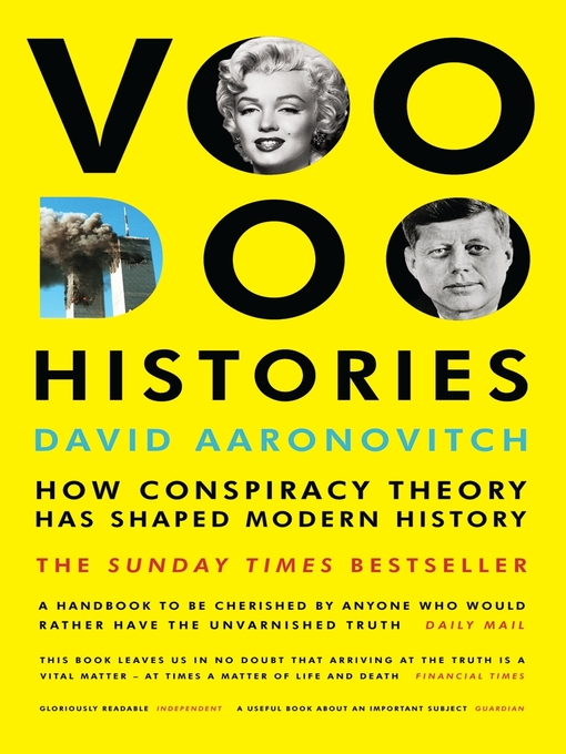 Voodoo Histories (eBook): How Conspiracy Theory Has Shaped Modern History