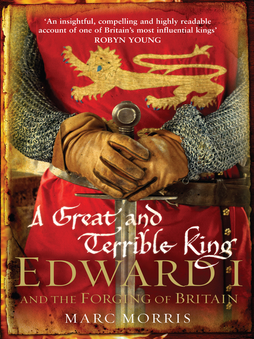 A Great and Terrible King (eBook): Edward I and the Forging of Britain