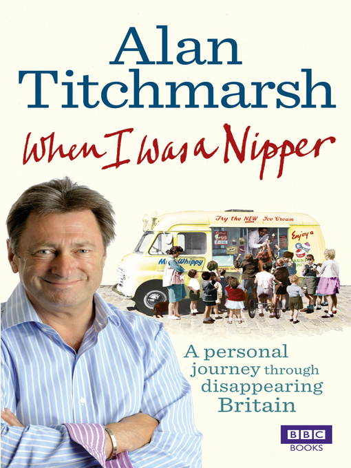 When I Was a Nipper (eBook): The Way We Were in Disappearing Britain