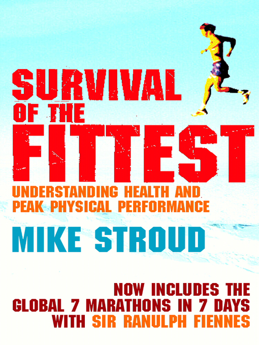 Survival of the Fittest (eBook): The Anatomy of Peak Physical Performance