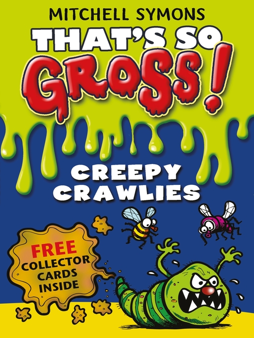 Creepy Crawlies (eBook): That's So Gross! Series, Book 2