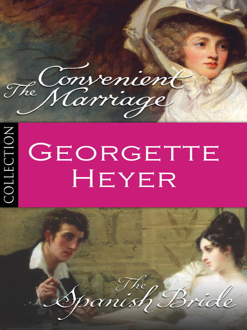 Georgette Heyer Bundle (eBook): The Convenient Marriage/The Spanish Bride