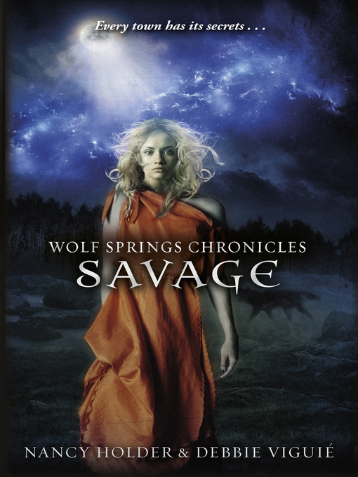 Wolf Springs Chronicles: Savage: Book 3 (eBook)