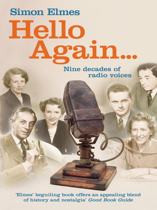 Hello Again (eBook): Nine decades of radio voices