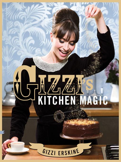Gizzi's Kitchen Magic (eBook)