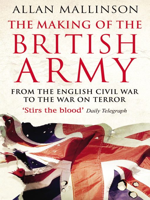 The Making of the British Army (eBook)