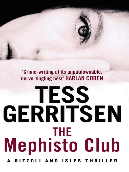 The Mephisto Club (eBook): Jane Rizzoli & Maura Isles Series, Book 6