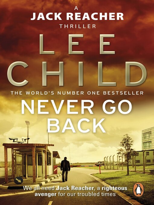 Never Go Back: Jack Reacher Series, Book 18 - Jack Reacher (eBook)